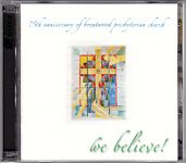 "Brentwood Presbyterian Church ""We Believe"""