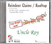 "Uncle Roy ""Reindeer Claims / Rooftop"""