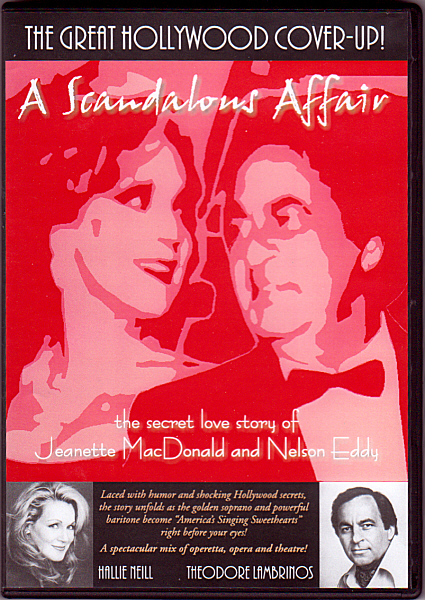 """A Scandalous Affair"" – the story of Jeanette MacDonald and Nelson Eddy (feature-length video and DVD package design by Theta Sound Studio)"
