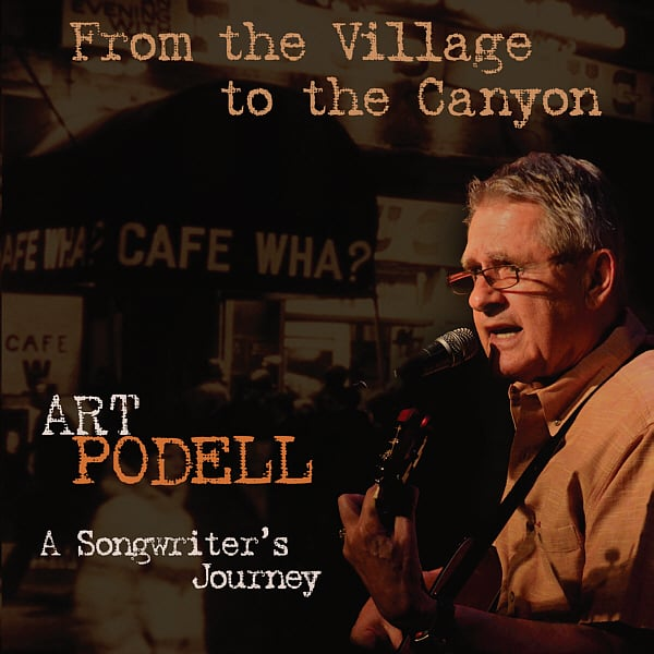 Art Podell - From the Village to the Canyon CD Cover