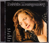 "Debbie Montgomery ""Let's Turn the Lights Down Low"""