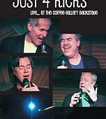 """Just 4 Kicks """"Live from the Coffee Gallery Backstage"""" DVD"""