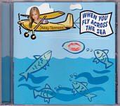 "Jessy Terrenzi ""When You Fly Across the Sea"""