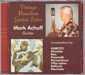 "Mark Achuff ""Vintage Brazilian Guitar Solos"""