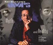 """Ray Manzarek """"The Doors: Myth and Reality"""""""