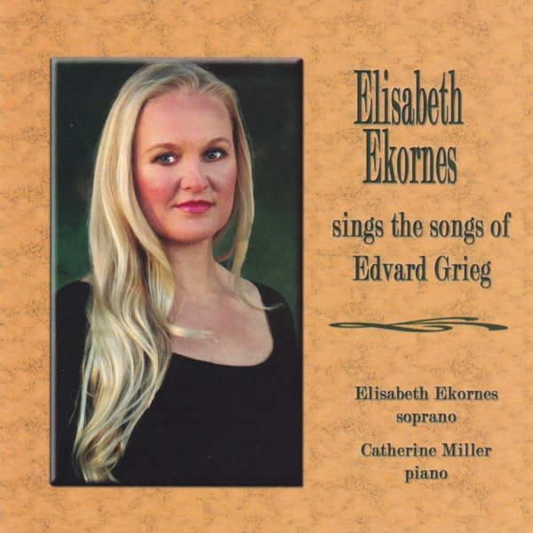 Elisabeth Ekornes is a classical soprano whose first album features the songs of her fellow Norwegian countryman, Edvard Grieg. Elisabeth is accompanied by Catherine Miller at the piano.