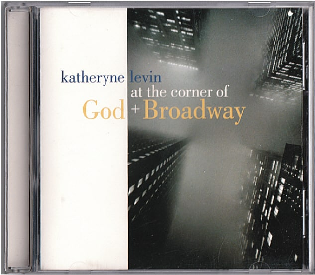 "What happens when you pick some of Broadway's best songs with religious themes, put them in the capable hands of jazz arranger Perry Hart, and turn Katheryne Levin and a hot band loose in the studio? You get ""At the Corner of God and Broadway,"" an album that's at home in any jazz collection as well as well as gospel or Contemporary Christian genres!"