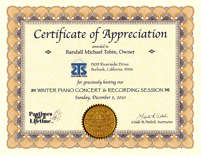Linda Wehrli of Pastimes for a Lifetime, Inc., Art & Piano School, awarded this certificate to Randall Michael Tobin for hosting their Winter Piano Recital at Theta Sound Studio. Our Yamaha C5 Conservatory Grand Piano is the perfect instrument for recitals and performances.