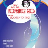 "Licensed to Sing presents ""The Roaring 20s"" show on DVD (feature-length video and DVD package design by Theta Sound Studio)"