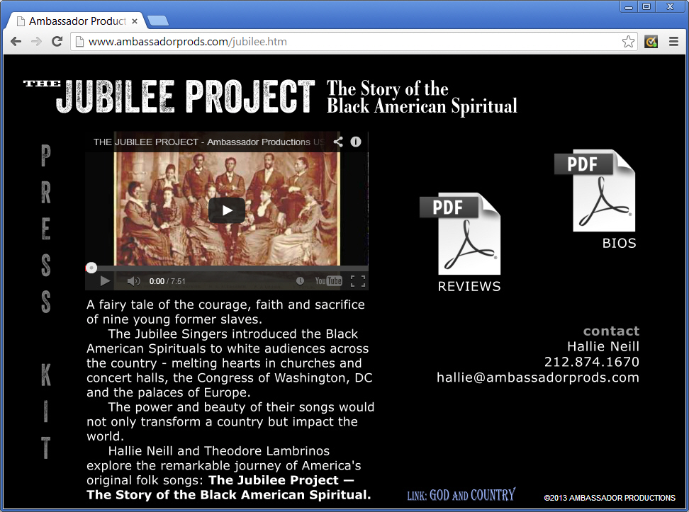 "The Jubilee Project is a new show that traces the roots of the America Spiritual. Besides designing this web page as part of the Ambassador Productions site, Theta Sound also produced the promo video which you can see when you visit <a href=""http://www.ambassadorprods.com/jubilee.htm"" target=""_blank"">ambassadorprods.com/jubilee.htm</a>"