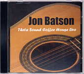 "Jon Batson ""Theta Sound Coffee House Live"""