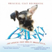 "Recorded at Theta Sound Studio by Randy Tobin, ""BARK!"" became the third longest running musical in Los Angeles history!"