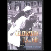 """Celebration U.S. Oh!"" DVD of live show by Licensed to Sing (feature-length video and DVD package design by Theta Sound Studio)"